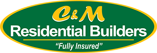 C&M Residential Builders - Fully Insured